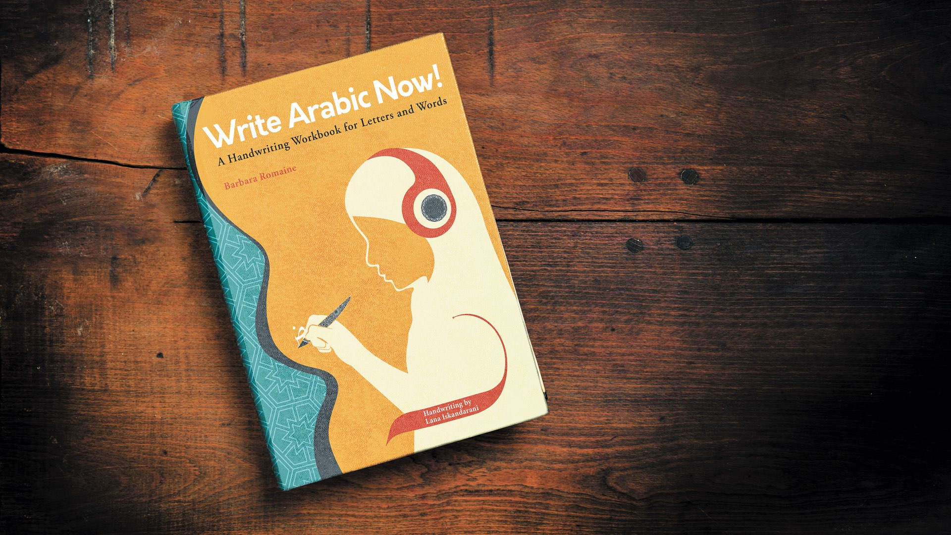 Write Arabic Now workbook cover, showing a female student with pen in hand wearing headphones over a hijab