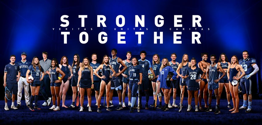 "Villanova's male and female athletes are standing together in a line with the heading ""Stronger Together"""