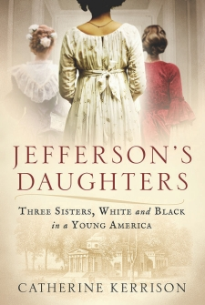 Book cover for Jefferson's Daughters showing the backs of three women in 18th century dress