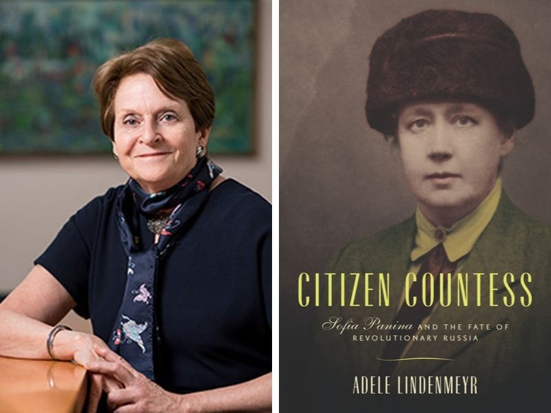 "Dean Adele Lindenmeyr and the cover of her book ""Citizen Countess: Sofia Panina and the Fate of Revolutionary Russia"""