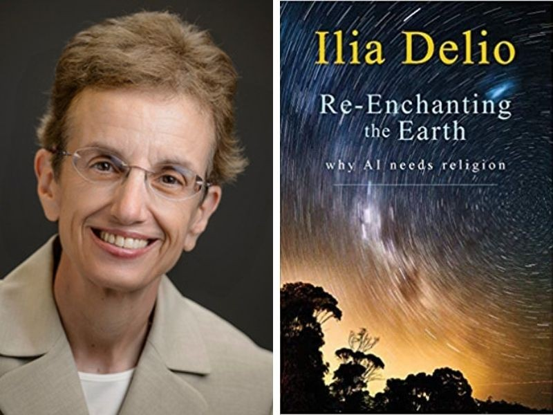 "lia Delio, OSF, PhD, left, and the cover of her book, ""Re-Enchanting the Earth: Why AI needs Religion."""