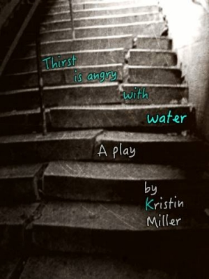 villanova theatre playwriting kristin miller