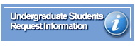Undergraduate Students Request Information button