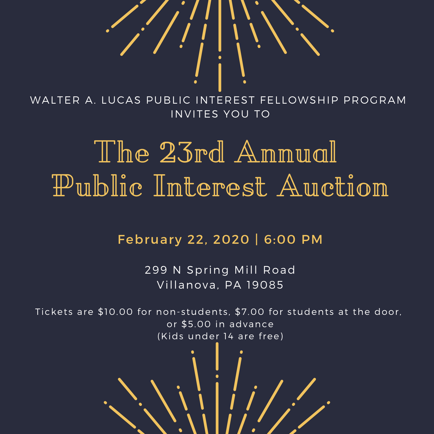 23rd Annual Public Interest Fellowship Auction Flyer Feb 20 2020 6 PM $10 for nonstudents $7 for students at door $5 in advance Under 14 free