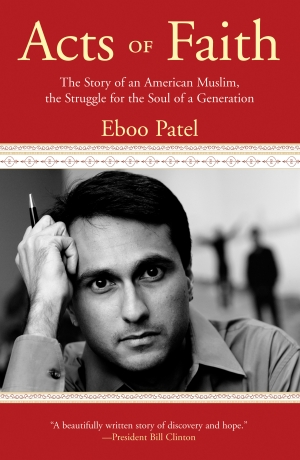 "Villanova University Welcomes Eboo Patel, Author of Its One Book Villanova Program Selection, ""Acts of Faith: The Story of An American Muslim, the Struggle for the Soul of a Generation"""