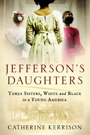 Villanova University Historian's New Book Details the Trajectories of Thomas Jefferson's Daughters' Lives