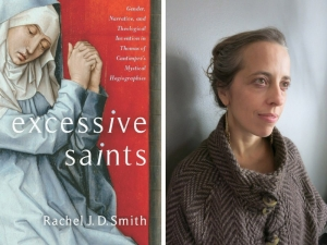 "New book by Rachel J.D. Smith, PhD, associate professor of Theology and Religious Studies, Sheds Fresh Light on Work of Medieval Chronicler of Lives of 13th-Century ""Holy Women"""
