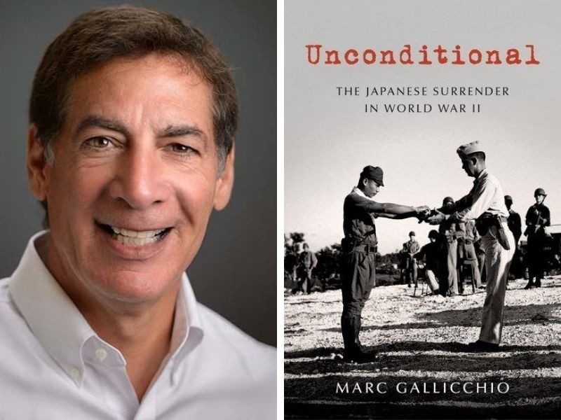 "A side-by-side photo of Dr. Gallichio's headshot and the cover of his book ""Unconditional."" In the headshot, Marc is smiling and wearing a white button-down shirt, and in the book cover depicts a black and white image of a Japanese soldier, head bowed, surrendering his gun to an American soldier."