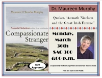 "Dr. Maureen Murphy Quaker, ""Asenath Nicholson and the Great Irish Famine,"""