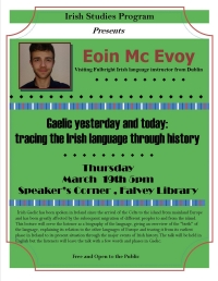 The Irish Language Yesterday and Today, Lecture by Eoin Mc Evoy,